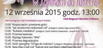 """Gala Przedsiębiorczych Kobiet """"W szpilkach do sukcesu"""" – Magnum Club Wachów"""