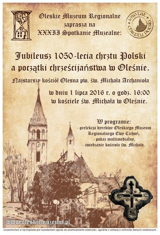 Jubileusz 1050-lecia chrztu Polski a początki chrześcijaństwa w Oleśnie