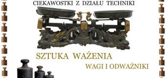 Sztuka ważenia – Muzeum w Praszce
