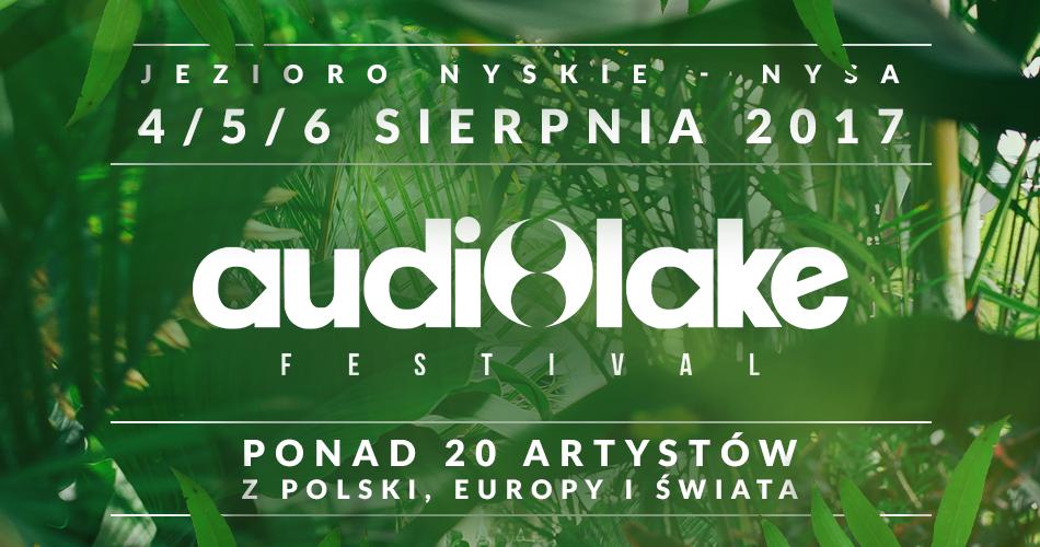 Audiolake Festival Nysa 2017