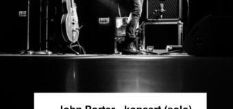 John Porter – Koncert w Praszce