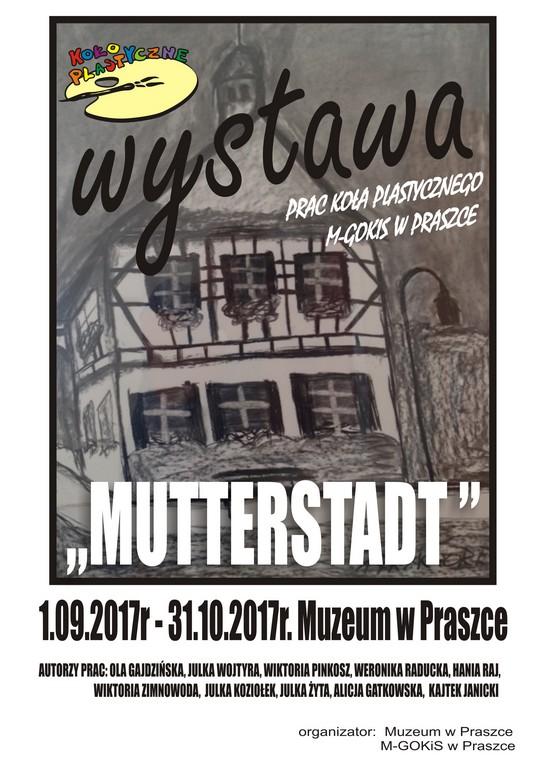 """""""Mutterstadt"""" – wystawa Muzeum w Praszce"""