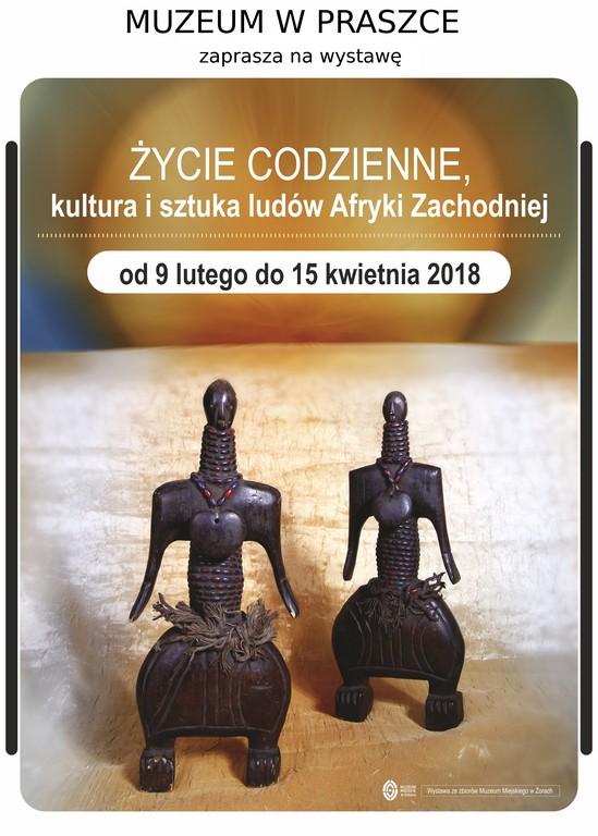 Życie Codzienne, kultura i sztuka ludów Afryki Zachodniej – Muzeum Praszka