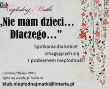 """""""Nie mam dzieci… Dlaczego…"""" – Klub Niepłodnej Matki"""