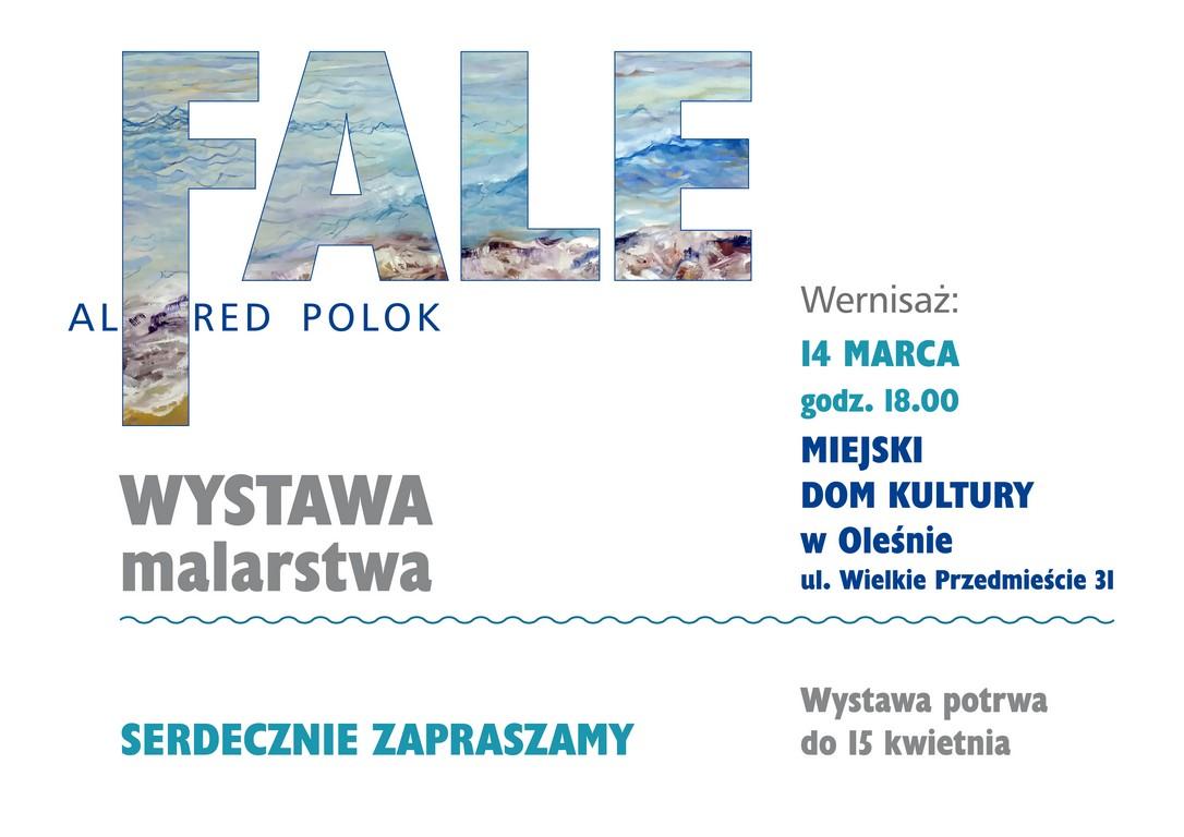 Fale – Wystawa Malarstwa – Olesno