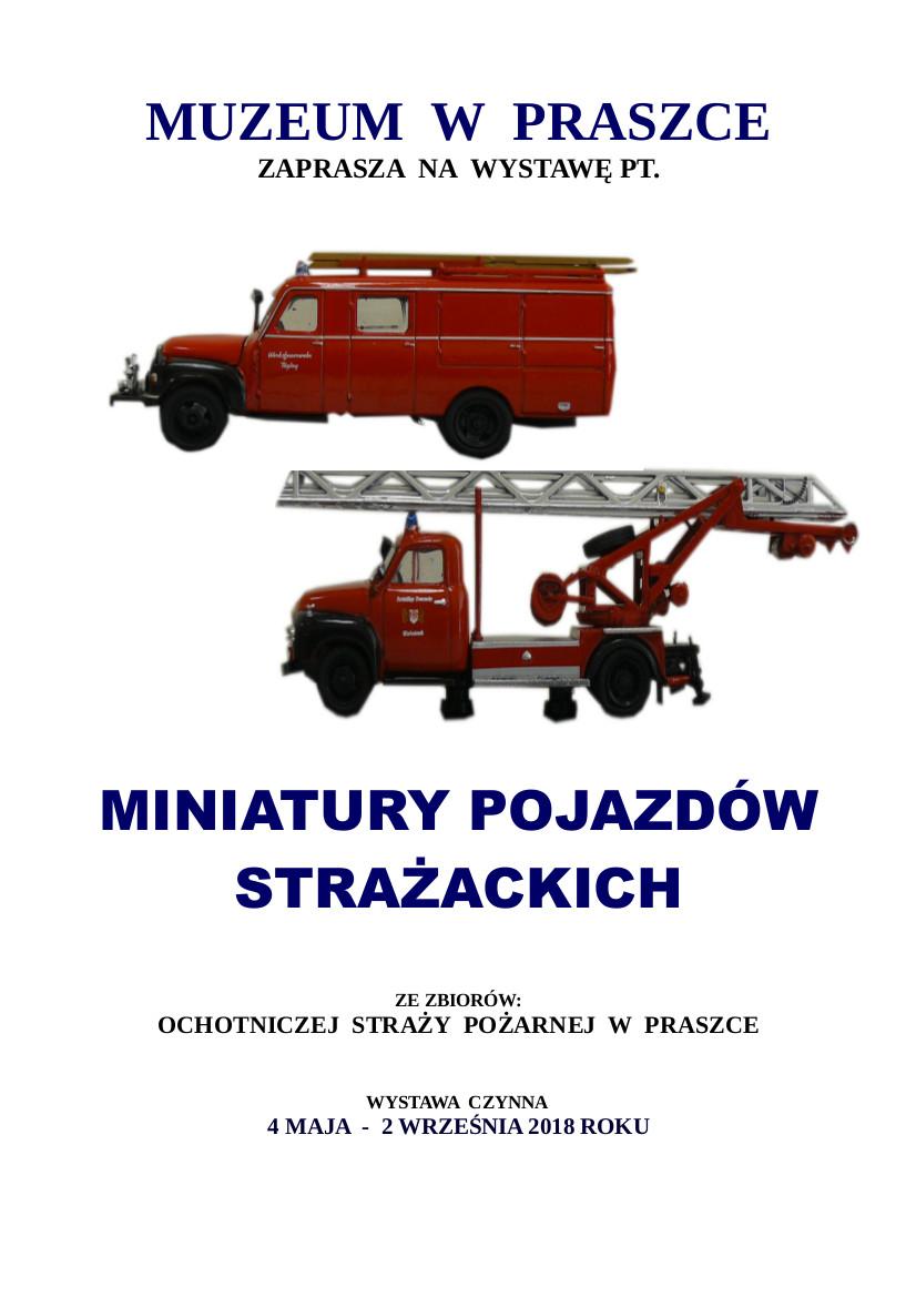 Miniatury Wozów Strażackich – Muzeum w Praszce