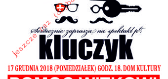 """Spektakl """"Kluczyk"""" – POMOC WITKOWI"""