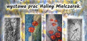 """""""Obraz moim życiem – życie moim obrazem"""" – wystawa prac Haliny Mielczarek – Olesno"""