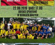 Albor Borki Małe – VFL Rautenberg (Mecz towarzyski)