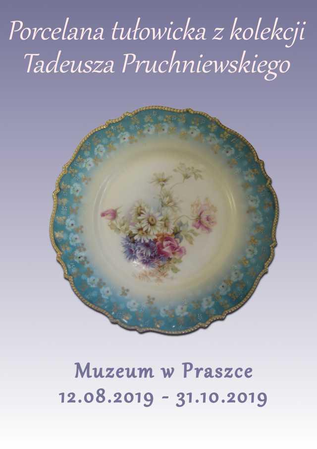 Porcelana tułowicka z kolekcji Tadeusza Pruchniewskiego