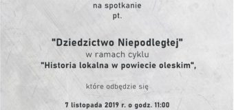 """""""Dziedzictwo Niepodległej"""" w ramach cyklu Historia lokalna w powiecie oleskim – Muzeum w Praszce"""