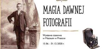 Magia dawnej fotografii – Muzeum w Praszce