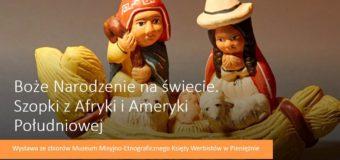 Boże Narodzenie na świecie. Szopki z Afryki i Ameryki Południowej – Muzeum w Praszce