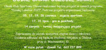 Sport uprawiamy – dobre samopoczucie mamy – projekt OKS-u Olesno