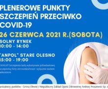 Plenerowe punkty szczepień przeciwko COVID-19 w Oleśnie i Starym Oleśnie
