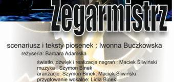 Twój Teatr. Teatr Dorosłych w Praszce zaprasza: Zegarmistrz