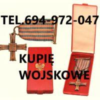 Kupię Medale,Odznaki,Ordery,Odznaczenia Stare Wojskowe